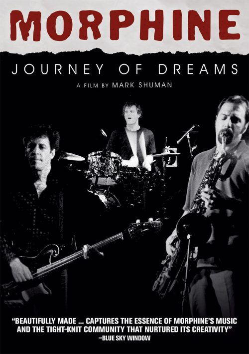 Morphine: Journey of Dreams DVD