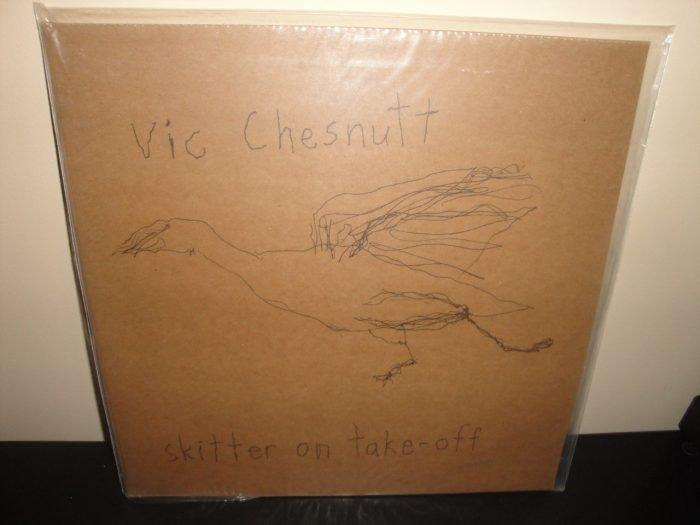 """Vic Chesnutt """"Skitter On Take-Off"""" Vinyl LP 2008 Vapor Records NEW"""