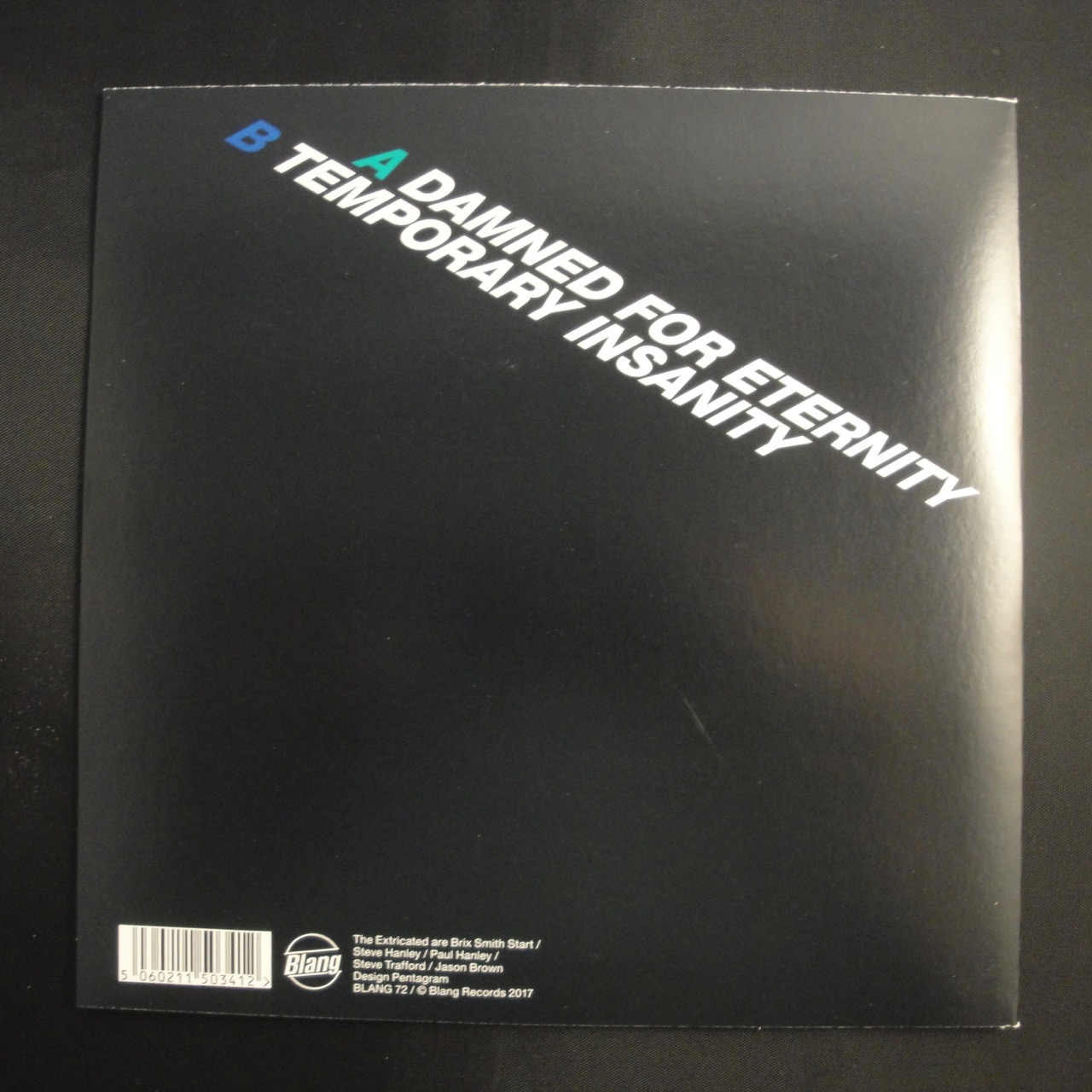 """Brix & The Extricated """"Damned For Eternity"""" 7"""" Vinyl Single b/w """"Temporary Insanity"""""""