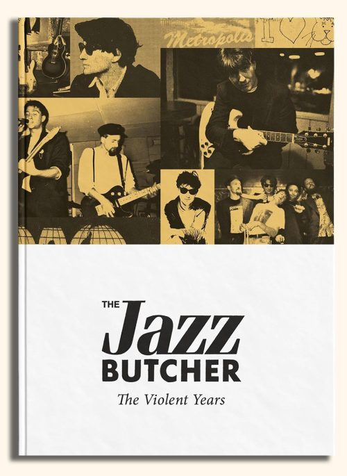 Jazz Butcher - The Violent Years 4-CD Set