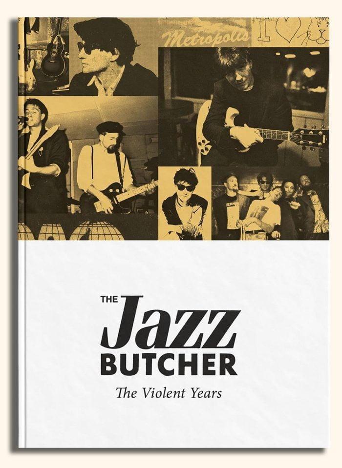 Jazz Butcher - The Violent Years 4-CD Set