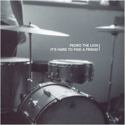 Pedro The Lion - It's Hard To Find A Friend - Clear Vinyl