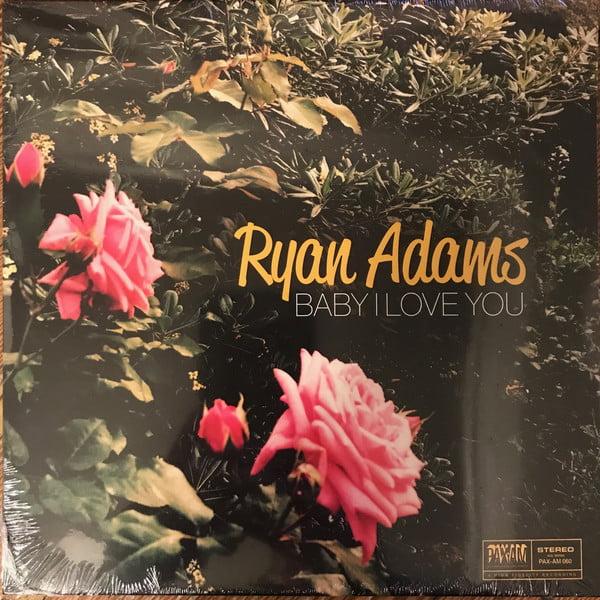 "Ryan Adams - Baby I Love You - Limited Edition 7"" Vinyl, Single, 2018"