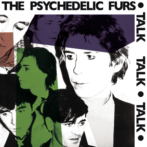 The Psychedelic Furs - Talk, Talk, Talk - Ltd Ed, 180 Gram, Reissue, 2018