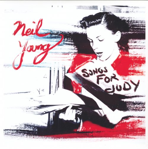 Neil Young - Songs For Judy - Double Vinyl, LP, Reprise Records, 2018