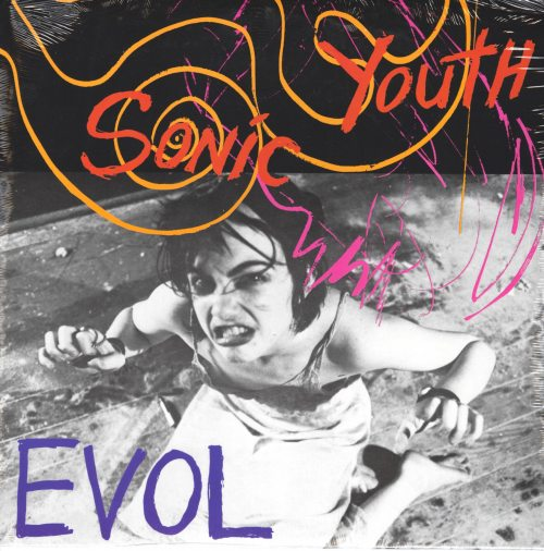 Sonic Youth - Evol - Vinyl, LP, Reissue, Goofin Records, 2015