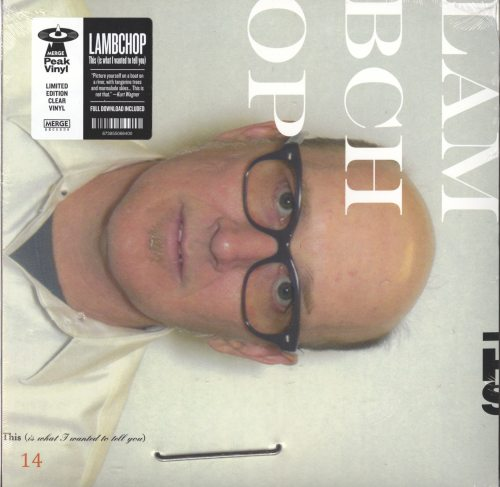 Lambchop - This (Is What I Wanted to Tell You) - Ltd Ed, Clear Vinyl, Merge Records, 2019