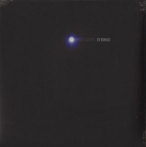 Bruce Gilbert - Ex Nihilo - Vinyl, LP, Editions Mego, 2019