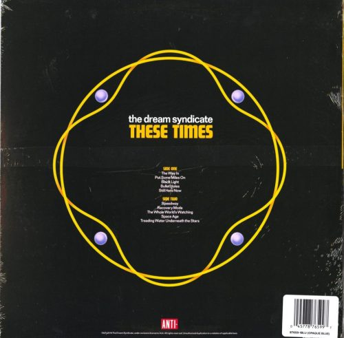 The Dream Syndicate - These Times - Limited, Blue, Colored Vinyl, LP, Epitaph / Ada, 2019