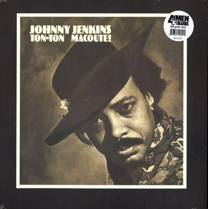 Johnny Jenkins - Ton-Ton Macoute! Allman Brothers, Vinyl, LP, Reissue, 4 Men With Beards, 2018