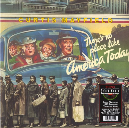 Curtis Mayfield - There's No Place Like America - Limited Edition, Turquoise, Colored Vinyl, Rhino, 2021