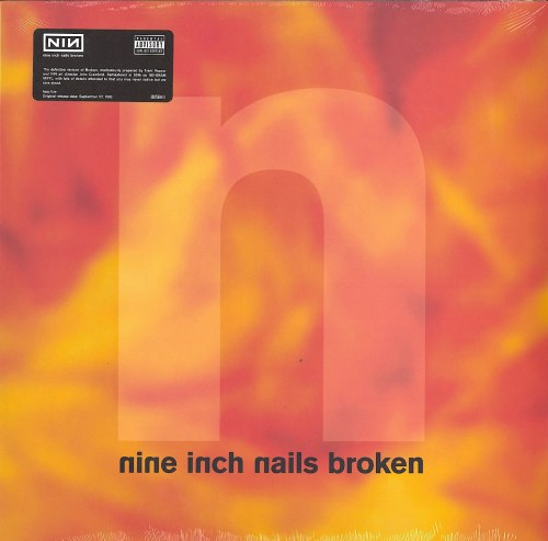 "Nine Inch Nails - Broken - Vinyl, EP, Bonus 7"", Nothing Records, 2017"