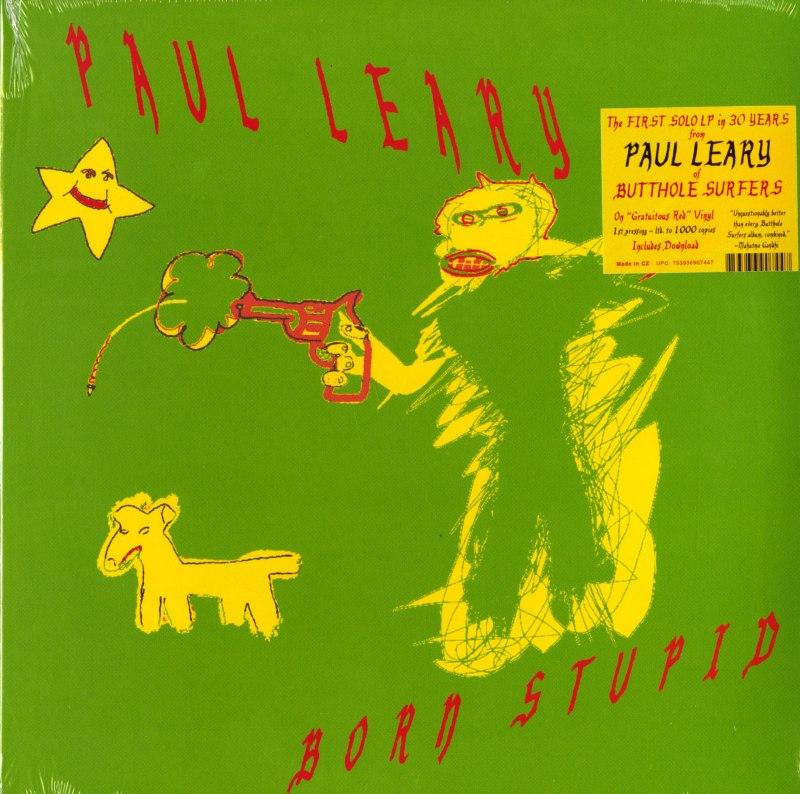 Paul Leary - Born Stupid - Limited Edition, Gratuitous Red, Vinyl, LP, Shimmy-Disc, 2021