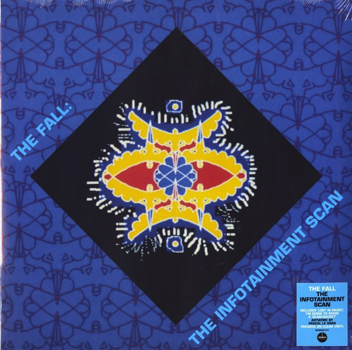The Fall - Infotainment Scan - Limited Edition, Clear Vinyl, LP, Demon Records, 2021