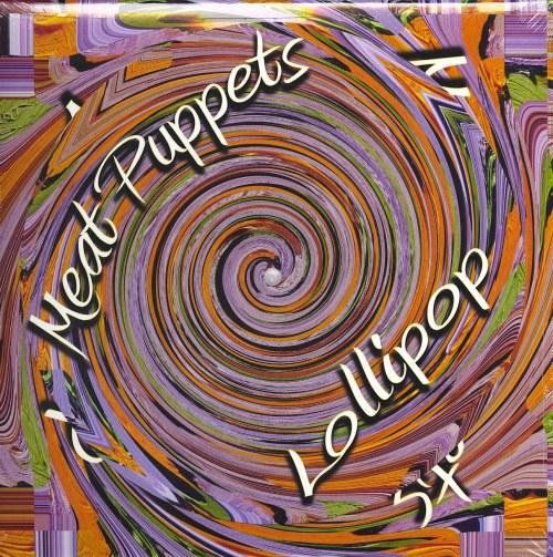 Meat Puppets - Lollipop - Double Vinyl, Reissue, Megaforce, 2021