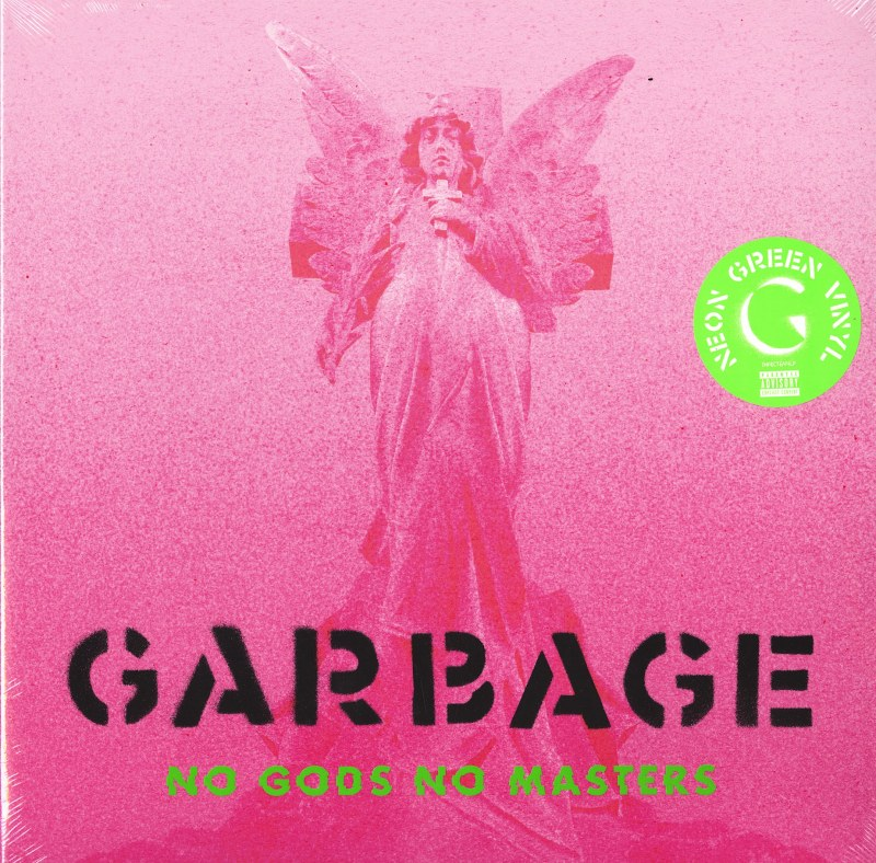 Garbage - No Gods, No Masters - Limited Edition, Neon Green, Colored Vinyl, LP, Infectious Music, 2021