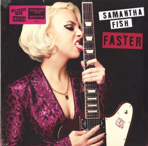 Samantha Fish - Faster - Limited Edition, Alternate Jacket, Vinyl, LP, Rounder, 2021