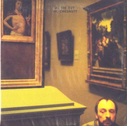 Vic Chestnutt - At the Cut - 180 Gram Vinyl, LP, Constellation, 2009