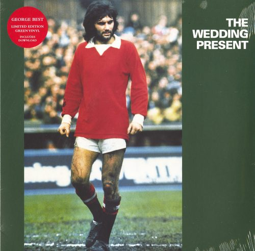 The Wedding Present - George Best - Limited Edition, Green Vinyl, LP, Reissue, PIAS Recordings, 2019
